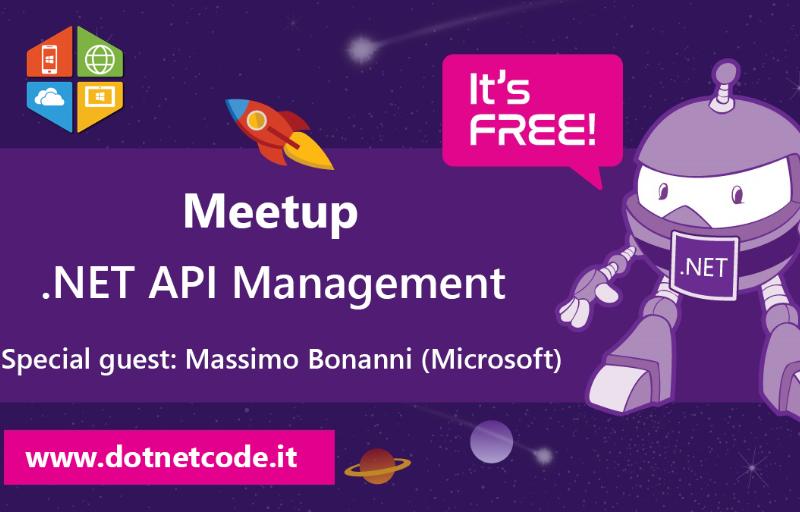 Meetup Meetup .NET API MANAGEMENT #AperiTech di DotNetCode Banner
