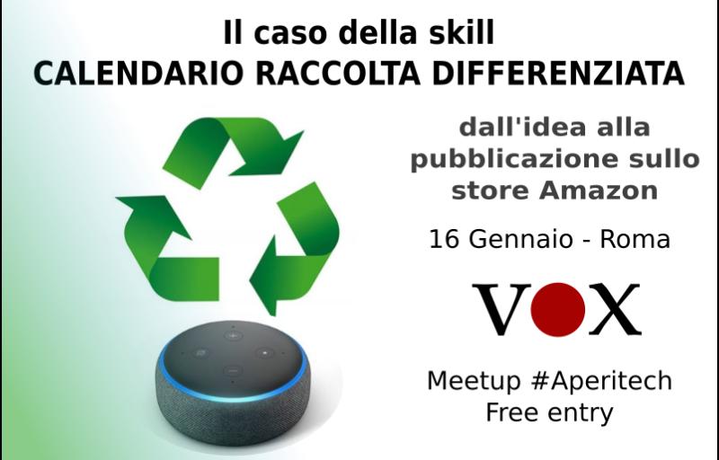 """La skill """"Calendario raccolta differenziata"""", dall'idea alla pubblicazione - Vox Machina #AperiTech Banner"""