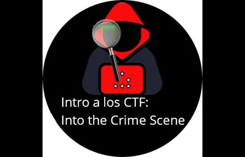 Intro a los CTF: Into the Crime Scene - Taller de Informática Forense Banner