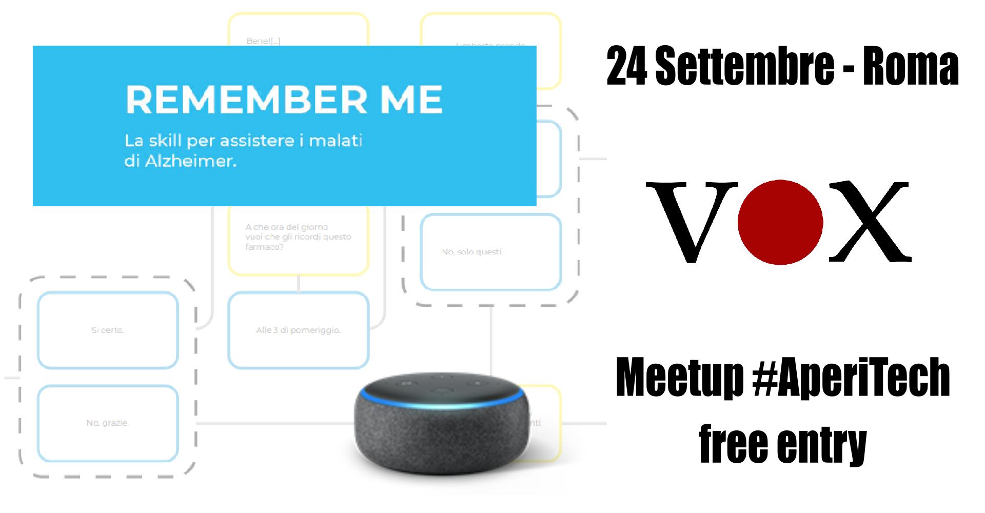 Assistere i malati di Alzheimer con la skill Remember Me - Vox machina #AperiTech Banner