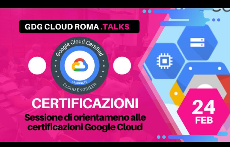 ROMA Meetup #AperiTech Orientamento alle certificazioni GDG Cloud Roma Banner